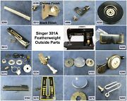 Singer Featherweight Sewing Machine 301a - Choose Your Parts Free Ship Over 25