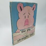 The Pig With The Straight Tail Louis Hazam 1942 First Edition 1st Print Hcdj