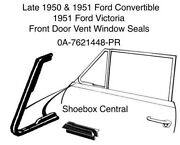 Late 1950 1951 Ford Convertible Victoria Vent Window Seals Complete Set