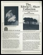 Edwin C Shaw Collection Of American Impressionist And Tonalist Painting