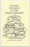 John Updike / Invasion Of The Book Envelopes First Edition 1981