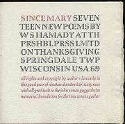 Walter Hamady / Since Mary Seventeen New Poems Signed 1st Edition 1969