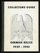 Collectors Guide German Relics 1929-1945 / First Edition 1968