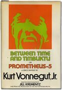 Kurt Vonnegut / Between Time And Timbuktu Or Prometheus-5 A Space Signed 1st Ed