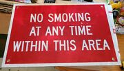 1980s No Smoking At Any Time In This Area 12 X 18 Reflective Thick Aluminum.