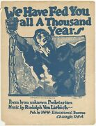 We Have Fed You All A Thousand Years / First Edition 1918