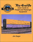 Rio Grande Color Guide To Freight And Passenger Equipment Out Of Print New Book