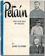 Janet Flanner / Pandeacutetain The Old Man Of France Signed 1st Edition 1944