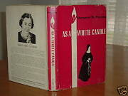 As A White Candle By Margaret M. Preston 1952 First Edi