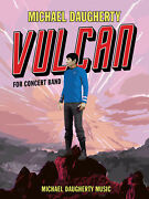 Vulcan Michael Daugherty Orchestra Concert Band Set Learn Music Score And Parts