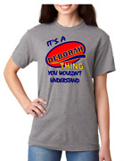 First Name Gildan T-shirt Itand039s A Deborah Thing You Wouldnand039t Understand