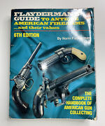 Flayderman's Guide To Antique American Firearms And Their Values 6th Edition