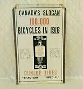 Dunlop Bicycle Tires Advertising Sign 1916 Antique Canada's Slogan 100,000 Bikes