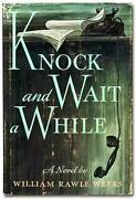 William Rawle Weeks / Knock And Wait A While First Edition 1957