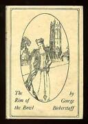 George Bickerstaff / The Rim Of The Bowl First Edition 1927