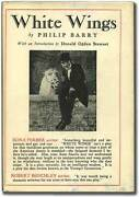 Philip Barry / White Wings First Edition 1927