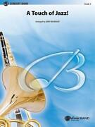 A Touch Of Jazz Songs Tunes Learn To Play Concert Band Music Set Score And Parts