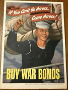 Original Wwii If You Can't Go Across Come Across Buy War Bonds Poster