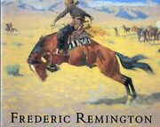 Peter H Hassrick / Frederic Remington First Edition 1991