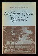 Richard Weber / Stephen's Green Revisited First Edition 1968