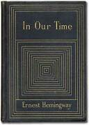 Ernest Hemingway / In Our Time First Edition 1925