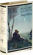 James Hilton / The Meadows Of The Moon First Edition 1926