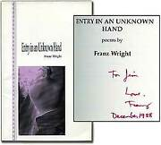 Franz Wright / Entry In An Unknown Hand Signed 1st Edition 1989