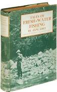 Zane Grey / Tales Of Fresh-water Fishing First Edition 1928