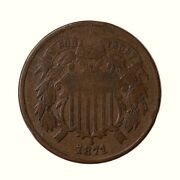 Raw 1871 Two Cent 2c Circulated Uncertified Usa Minted Copper Coin