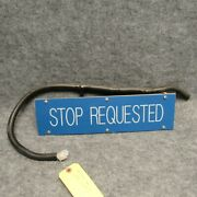 08-16 E450 Shuttle Bus 15 Cut-away Type Lighted Blue Stop Requested Sign 38432