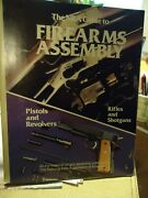 The Nra Guide To Firearms Assembly - Pistols, Revolvers, Rifles,and Shotguns