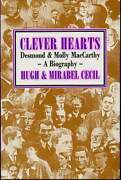 Hugh Cecil / Clever Heart Desmond And Molly Maccarthy A Biography 1st Ed 1990