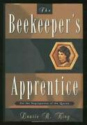 Laurie R King / Beekeeper's Apprentice Or On The Segregation Of The Queen 1st Ed