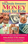 The New Totally Awesome Money Book For Kids