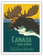 Canada For Big Game - Canadian Pacific Railway - Vintage Travel Poster Art Print