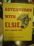Adventures With Elsie The Famous Cow - Hamilton - 1964 - 1st Hb Dj. Very Scarce