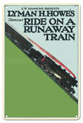 Lyman Howe's Famous Ride On A Runaway Train Vintage Movie Poster Metal Tin Sign