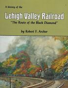 Lehigh Valley Railroad - The Route Of The Black Diamond Last New Book Signed