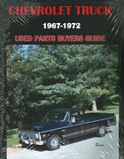 1967 68 69 70 71 72 Chevy Truck Parts Interchange-used Parts Buyers Guide