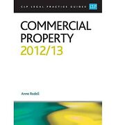 Commercial Property 2013 Clp Legal Practice Guides Rodell Anne Used Very G