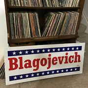 Huge Double Sized Vintage Illinois Governor Rod Blagojevich Campaign Sign Rare
