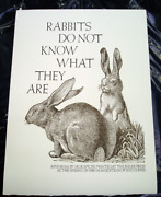 Rabbits Do Not Know What They Are Letterpress Broadside Bieler Press