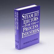 Steam Jet Ejectors For The Process Industries Mcgraw-hill By Robert B. Power