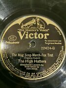 10 78rpm Anchors Aweigh/ The Mug Song The High Hatters 22424