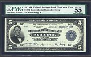1918 5 Frbn ♚♚ New York ♚♚ Pmg About Unc 55
