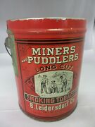 Vintage Advertising Miners And Puddlers Pail Canister Tin 41-h