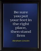 Abraham Lincoln Be Sure Poster Print Picture Or Framed Wall Art