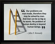 John F. Kennedy Our Problems Are Poster Print Picture Or Framed Wall Art