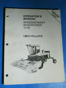 New Holland Ford 1118 Speedrower Windrower Operator's Manual Oem Original