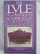 The Lyle Antiques And Their Values Furniture. Identification And Price Guide Book